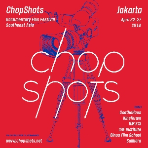 ChopShots Documentary Film Festival Southeast Asia